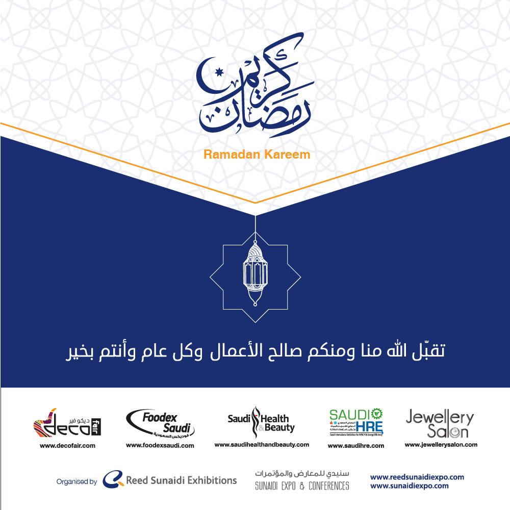 Reed Sunaidi Exhibitions and Foodex Saudi team wish you all blessings in Ramadan , Ramadan Kareem